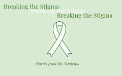 Breaking the Stigma: Stories from the Students Vol. 1
