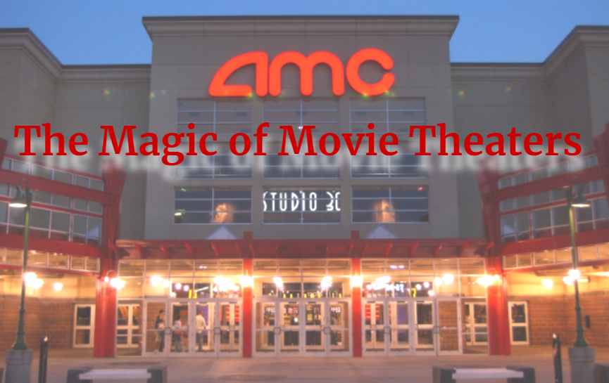The Magic of Movie Theaters
