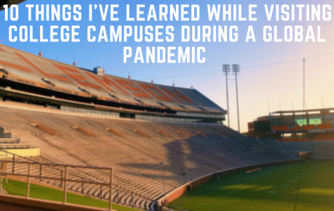 Ten Things I've Learned while Visiting College Campuses during a Global Pandemic