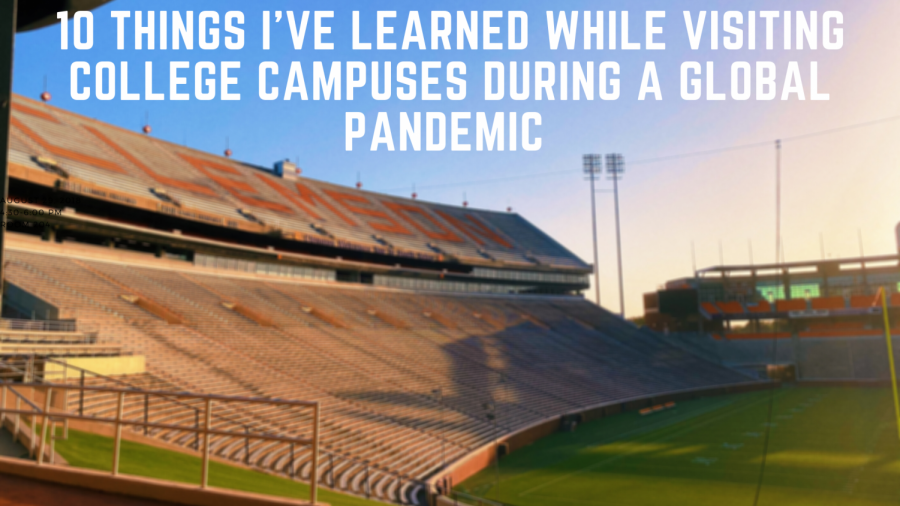 Ten+Things+I%27ve+Learned+while+Visiting+College+Campuses+during+a+Global+Pandemic