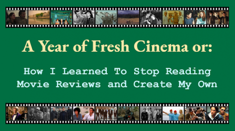 A Year of Fresh Cinema