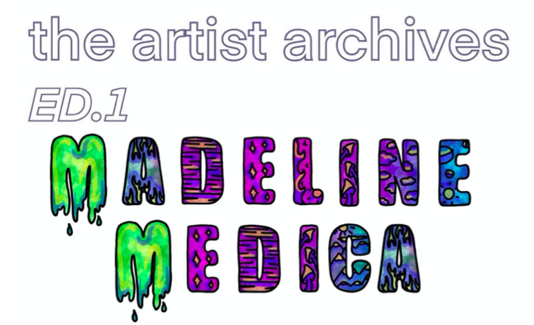 The Artist Archives: Madeline Medica
