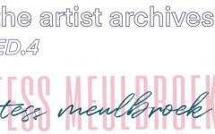 The Artist Archives: Tess Meulbroek