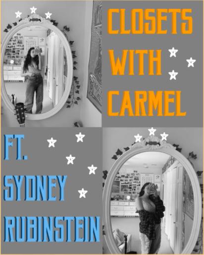 Closets with Carmel: Sydney Rubinstein
