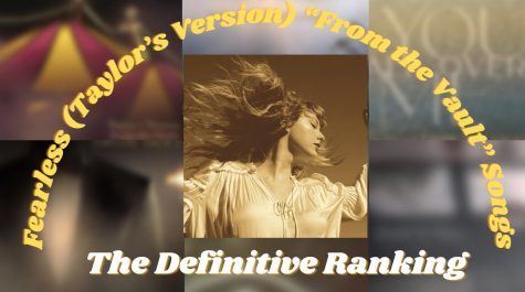 "Fearless (Taylor's Version) ""From the Vault"" Songs: Definitive Ranking"