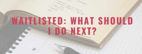 Waitlisted: What Do You Do Next?