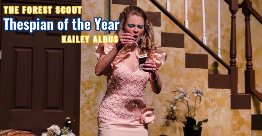 The Forest Scout's 2021 Thespian of the Year: Kailey Albus