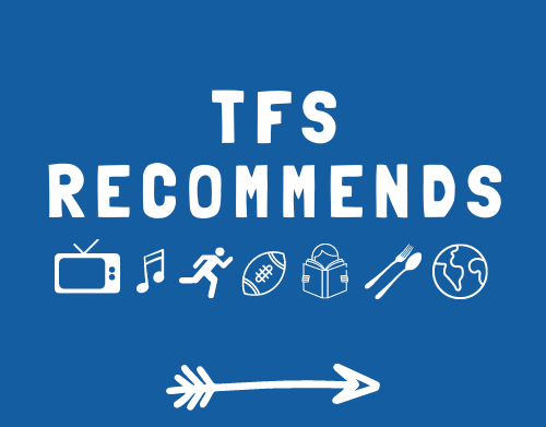 TFS Recommends with Anna, Louise, and Edward