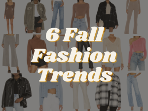 6 Fall Fashion Trends